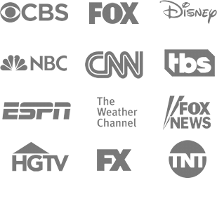 CBS, FOX, Disney, NBC, CNN, TBS, ESPN, The Weather Channel, FOX News, HGTV, FX, TNT and more