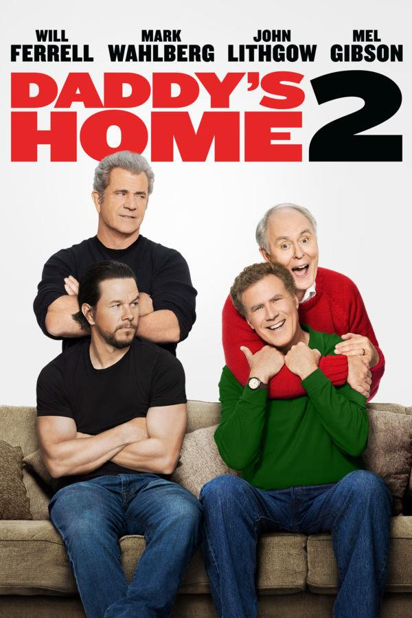 Daddy's Home 2 - Now Playing on Demand