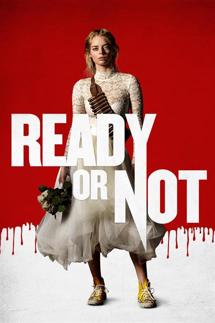 Watch the trailer for Ready Or Not - Now Playing on Demand