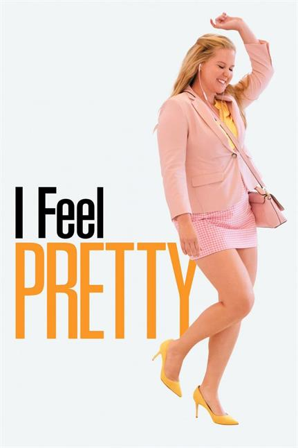 Watch the trailer for I Feel Pretty - Now Playing on Demand
