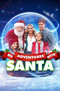 My Adventures with Santa - Now Playing on Demand