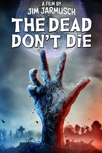 The Dead Don't Die - Now Playing on Demand