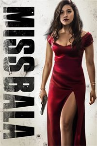 Miss Bala - Now Playing on Demand