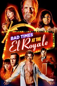 Bad Times at the El Royale - Now Playing on Demand