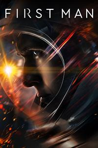 First Man - Now Playing on Demand