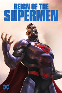 Reign of the Superman - Now Playing on Demand