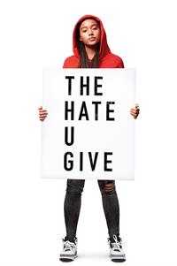 The Hate U Give - Now Playing on Demand