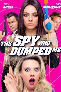 The Spy Who Dumped Me - Now Playing on Demand