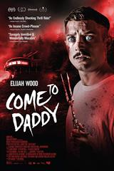 Come To Daddy - Now Playing on Demand