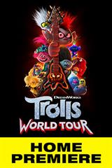 Trolls World Tour - Now Playing on Demand