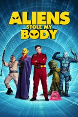 Aliens Stole My Body - Now Playing on Demand