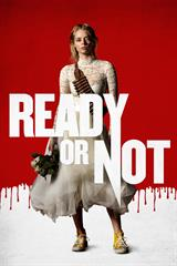 Ready Or Not - Now Playing on Demand