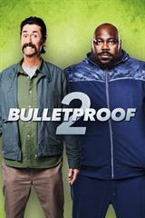 Bulletproof 2 - Now Playing on Demand