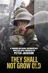 They Shall Not Grow Old - Now Playing on Demand