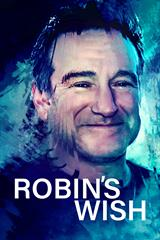 Robin's Wish - Now Playing on Demand