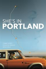 She's in Portland - Now Playing on Demand