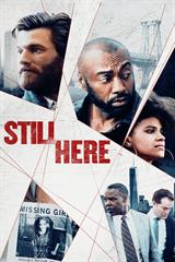 Still Here - Now Playing on Demand