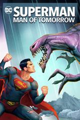 Superman: Man of Tomorrow - Now Playing on Demand