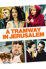 A Tramway in Jerusalem - Now Playing on Demand