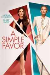 A Simple Favor - Now Playing on Demand