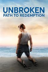Unbroken- Path to Redemption - Now Playing on Demand