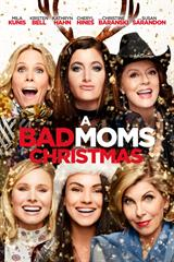 A Bad Mom's Christmas - Now Playing on Demand
