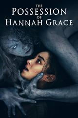 Possession of Hannah Grace - Now Playing on Demand