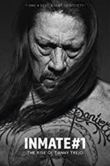 Inmate #1: The Rise of Danny Trejo - Now Playing on Demand