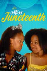 Miss Juneteenth - Now Playing on Demand