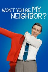 Won't You Be My Neighbor? - Now Playing on Demand