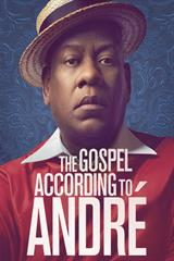 The Gospel According to Andre - Now Playing on Demand