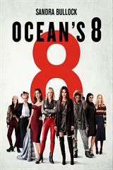 Ocean's 8 - Now Playing on Demand