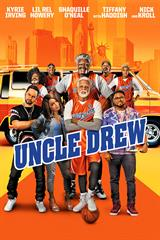 Uncle Drew - Now Playing on Demand
