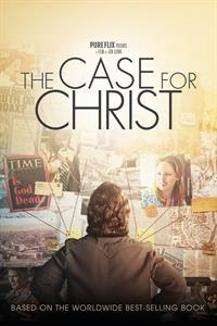 The Case for Christ - Now Playing on Demand