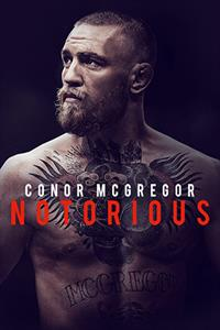 Conor McGregor: Notorious - Now Playing on Demand
