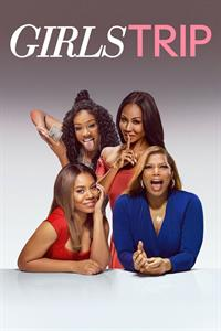 Girls Trip - Now Playing on Demand